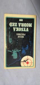 náhled knihy - Vysoká modrá zeď : (osm a půl sestřelu)