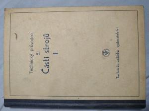 náhled knihy - Části strojů. Část 3, Čepy. Nápravy a hřídele ... [a j.]