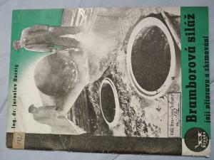 náhled knihy - Bramborová siláž, její příprava a zkrmování : [Praktická příručka pro zemědělce se 14 obrázky a četnými tabulkami]