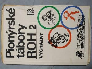 náhled knihy - Pionýrské tábory ROH : abeceda výchovných pracovníků. 2, Vycházky