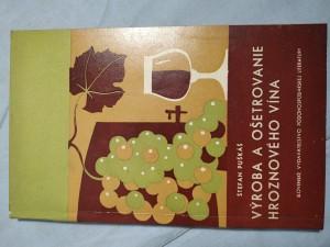 náhled knihy - Výroba a ošetrovanie hroznového vína