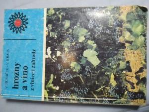 náhled knihy - Hrozny a víno z vinice i zahrady