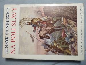 náhled knihy - Na poli slávy : historický román z dob krále Jana Sobieského