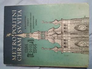 náhled knihy - Metropolitní chrám svatého Víta: k šestistému výročí položení základu novostavby dómu : 1344-1944