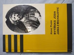 náhled knihy - Rytířská jízda Jana z Michalovic: příběh z doby gotické
