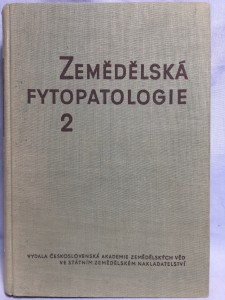 náhled knihy - Zemědělská fytopatologie : vysokošk. učebnice pro agronomické fakulty vys. škol zemědělských. Díl 2, Choroby polních plodin