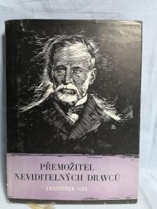 náhled knihy - Přemožitel neviditelných dravců : Ludvík Pasteur muž čtyřikrát nesmrtelný a jedenkrát věčný
