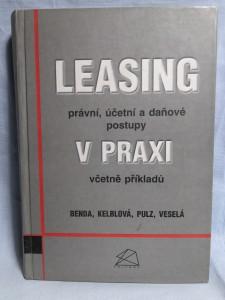 náhled knihy - Leasing v praxi : právní, účetní a daňové postupy včetně příkladů