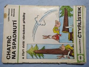 náhled knihy - Čtyřlístek: Chatrč na spadnutí a čtyři další obrázkové příběhy č. 49