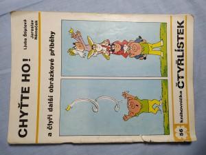 náhled knihy - Čtyřlístek: Chyťte ho! a čtyři další obrázkové příběhy č. 56