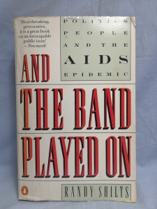 náhled knihy - And the Band Played On: Politics, People, and the AIDS Epidemic