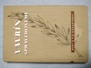 náhled knihy - Vavřín spravedlivému : svět o T.G. Masarykovi : [sborník projevů]