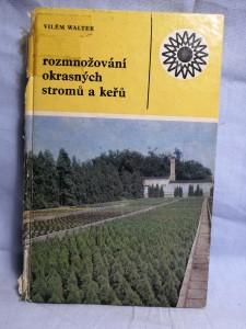 náhled knihy - Rozmnožování okrasných stromů a keřů