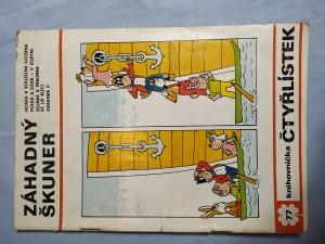 náhled knihy - Čtyřlístek: Záhadný škuner č. 77