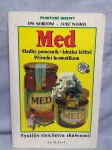 náhled knihy - Med : sladký pomocník, ideální léčitel, přírodní kosmetikum