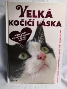 náhled knihy - Velká kočičí láska : příběhy, rady a úžasné fotografie kočičích bytostí