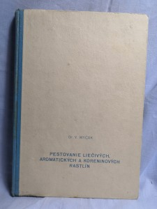 náhled knihy - Pestovanie liečivých, aromatických a koreninových rastlín