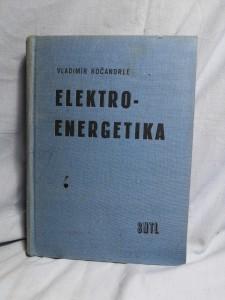 náhled knihy - Elektroenergetika : Určeno pro prac. v energetickém hospodářství prům. závodů a projektanty rozvodných zařízení