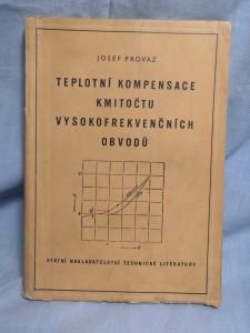 náhled knihy - Teplotní kompensace kmitočtu vysokofrekvenčních obvodů : určeno technikům a inž. ve výzkumu a prům. sdělovací techniky