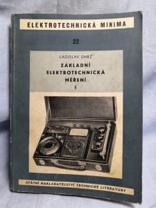 náhled knihy - Základní elektrotechnická měření : Určeno pracovníkům v prům. i technikům. 1. [sv.]