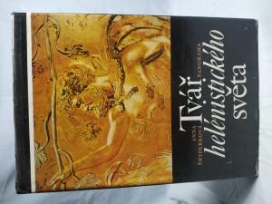 náhled knihy - Tvář helénistického světa : od Alexandra Velikého do císaře Augusta