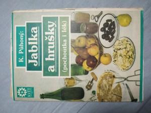 náhled knihy - Jablka a hrušky: pochoutka i lék