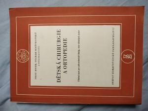 náhled knihy - Dětská chirurgie a ortopedie : učební text pro zdravot. školy, obor dětských sester