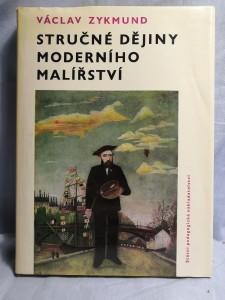 náhled knihy - Stručné dějiny moderního malířství : Učebnice pro studium učitelství na pedagog. fakultách