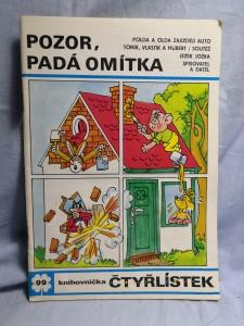 náhled knihy - Čtyřlístek: Pozor, padá omítka č. 99