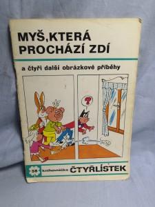 náhled knihy - Čtyřlístek: Myš, která prochází zdí č. 58