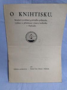 náhled knihy - O knihtisku : stručné vysvětlení grafického průmyslu, vydáno u příležitosti výstavy knihtisku v Hořicíc