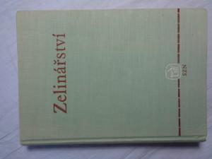 náhled knihy - Zelinářství: Učeb. text pro stř. zeměd. techn. školy, zeměd. mistrovské školy oboru zahradnického