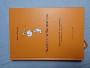 náhled knihy - Najděte si svého marťana : --co jste vždycky chtěli vědět o psychologii, ale ve škole vám to neřekli--