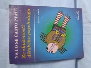 náhled knihy - Ze zkušeností dětského psychologa : na co se často ptáte