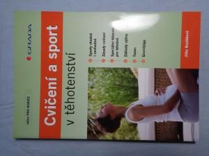 náhled knihy - Cvičení a sport v těhotenství : sporty vhodné i nevhodné, zásady cvičení, speciální tělocvik pro těhotné, základy výživy, tanec, gravidjóga