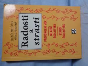 náhled knihy - Radosti a strasti : předškolní věk, mladší školní věk, starší školní věk