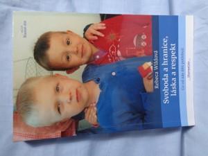 náhled knihy - Svoboda a hranice, láska a respekt : co od nás děti potřebují