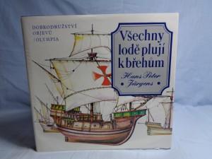 náhled knihy - Všechny lodě plují k břehům: Dobrodružství objevů