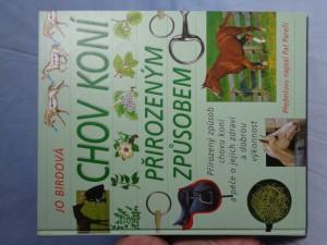 náhled knihy - Chov koní přirozeným způsobem : přirozený způsob chovu koní a péče o jejich zdraví a dobrou výkonnost