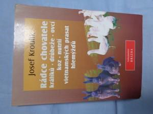 náhled knihy - Rádce chovatele králíků, drůbeže, ovcí, koz, nutrií, vietnamských prasat, hlemýžďů