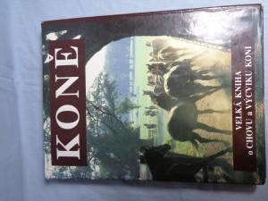 náhled knihy - Koně : velká kniha o chovu a výcviku koní