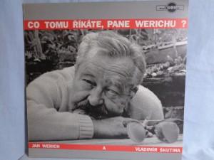 náhled knihy - Jan Werich A Vladimír Škutina – Co Tomu říkáte, Pane Werichu ?