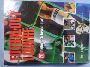 náhled knihy - Fotbalový Louvre : 20 nejlepších hráčů světa