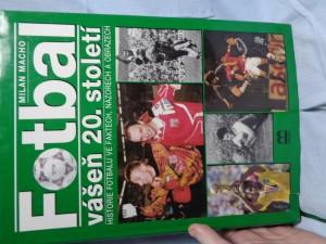 náhled knihy - Fotbal : vášeň 20. století : historie fotbalu ve faktech, názorech a obrazech