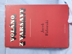 náhled knihy - Voláno z Varšavy : Zápisky rozhlasového reportéra