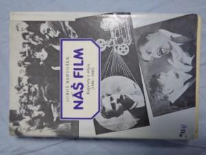 náhled knihy - Náš film: kapitoly z dějin (1896-1945)