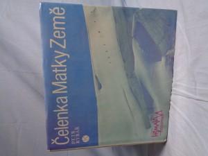 náhled knihy - Čelenka Matky Země : expedice do Kašmírského Himaláje : Himalaya expedition