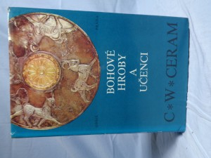 náhled knihy - Bohové, hroby a učenci : román o archeologii
