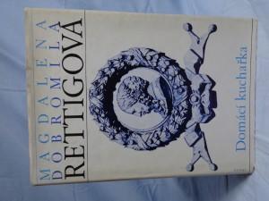 náhled knihy - Domácí kuchařka : spolu s ukázkami z beletristického díla M. D. Rettigové a čtením o její osobnosti
