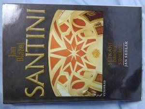 náhled knihy - Jan Blažej Santini : setkání baroku s gotikou